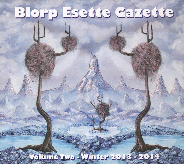 The Blorp Esette Gazette, Volume Two
